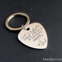 We Couldn't Have Picked a Better Daddy, Hand Stamped Aluminum Keychain with Custom Initials, Punny Guitar Pick Gift