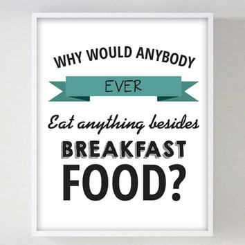 Parks and Recreation Breakfast Food Quote Funny Quote Print Ron Swanson Leslie Knope Poster Print Typography Parks and Rec Kitchen Decor