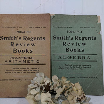 Smith's Regents Review Books Set of 2 Algebra & Commercial Arithmetic Dated 1904-1925 Questions Asked in the NYS Regents Exams for Schools