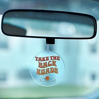 Take The Back Roads Rearview Mirror Hang