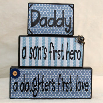 Dad A Son's First Hero A Daughter's First Love Wood Blocks Gift