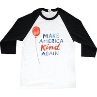 Make America Kind Again -- Unisex Long-Sleeve