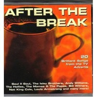 After the Break - 20 Brilliant Songs from the TV Adverts
