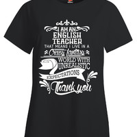 Im An English Teacher Gift - Ladies T Shirt