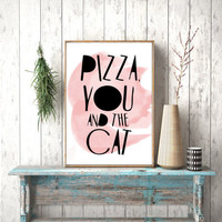 Instant download, Pizza You and the Cat, Funny Printable Card, Cat Lady Card, Pizza Card, Pizza Poster, Pizza Printable, Funny Valentine Day