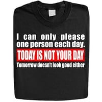 """Stabilitees Funny Printed """"Today is not your day"""" Designed Womens T Shirts"""