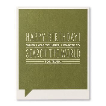 Birthday Greeting Card - Happy Birthday! When I was younger