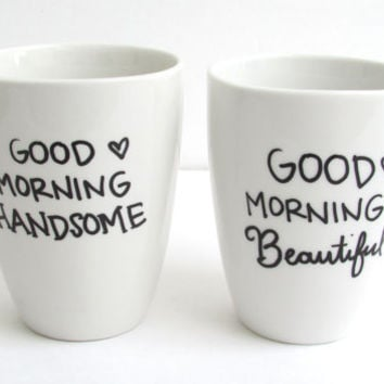 The Good Morning - Hand Painted His and Hers Coffee Mugs