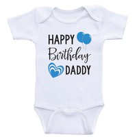 "Dads Birthday Baby Clothes ""Happy Birthday Daddy"" Cute Unisex Birthday Baby Onesuits"