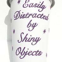 Glitter Coffee Mug - To Go Coffee Cup - Travel Coffee Mug - Easily Distracted by Shiny Objects - Lavender Glitter
