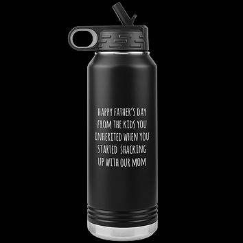 Funny Stepdad Gift From Kids Happy Father's Day From the KIDS You Inherited Water Bottle Insulated Tumbler 32oz BPA Free