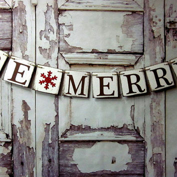 Christmas Banner~Christmas decoration~BE MERRY Garland~Red Glitter sNOWFLAKE Rustic banner Photo Prop~Christmas country
