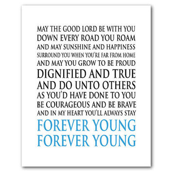 Typography - Nursery wall art - Kids decor - Song lyrics - Print - Forever Young - May the good Lord be with you down every road you roam
