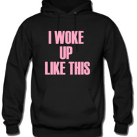 Beyoncé I WOKE UP LIKE THIS Hoodie