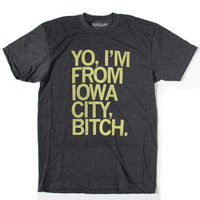 I'm From Iowa City, Bitch