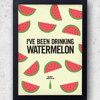 """Beyonce Watermelon Poster, """"Drunk In Love""""  Jay-Z, Kanye West, lyric inspired print"""