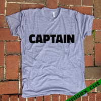 CAPTAIN. Unisex heather gray tri blend T shirt .Women Mens Clothing. Pride. Workout. Gym.Funny. Sarcastic. Humor. Tough