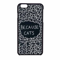 Because Cats Funny Black iPhone 6 Case