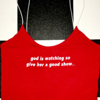 SWEET LORD O'MIGHTY! GOD IS WATCHING SKINNY TANK IN RED