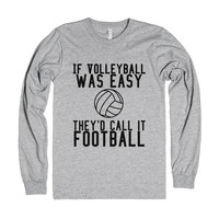 If Volleyball Was Easy