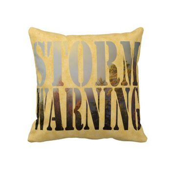 Storm Warning - Pillow from Zazzle.com