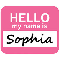 Sophia Hello My Name Is Mouse Pad