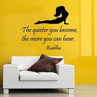 Wall Decals Buddha Quote Vinyl Stickers the Quieter Yo Become the More You Can Hear Sport Decal Girl Stretching Yoga Studio Mural Art Bedroom Decor KT142