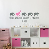 WonderWallzStore Dr Seuss Wall Decal Why Fit In When You Were Born To Stand Out - Wall Decal Kids - Preschool Playroom Baby Wall Decal Elephant Nursery Decor