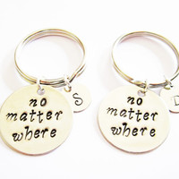 no matter where, Hand Stamped Jewelry, Long Distance, Moving Away Gift, Best Friend Gift, Graduation keychain, Set of 2 initial keychain bff