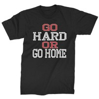 Go Hard Or Go Home Workout Mens T-shirt