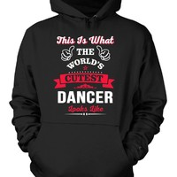 This Is What The Cutest Dancer Looks Like - Hoodie