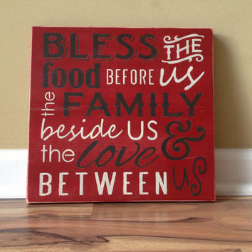 Bless the food before us the family beside us and the love between us wood sign hand painted sign home decor rustic red cream black