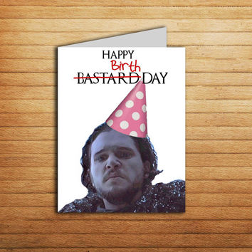 Game of Thrones Birthday card Printable Game of Thrones card Happy Bastard Day Jon Snow Funny gift Birthday card Sarcastic Humorous GOT card