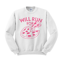 Will Run For Pizza (Pink Ink) Crewneck Sweatshirt