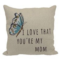 ''I Love That You're My Mom'' Throw Pillow (Beige)