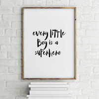 """Nursery poster Nursery quote""""Every little boy is a superhero"""" Nursery art Home decor Gift idea Baby poster Baby print Love art Baby quote"""