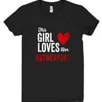 This Girl Loves her RUTHERFORD Personalized T-Shirt