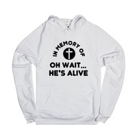 in memory of jesus oh no wait he's alive hoodie