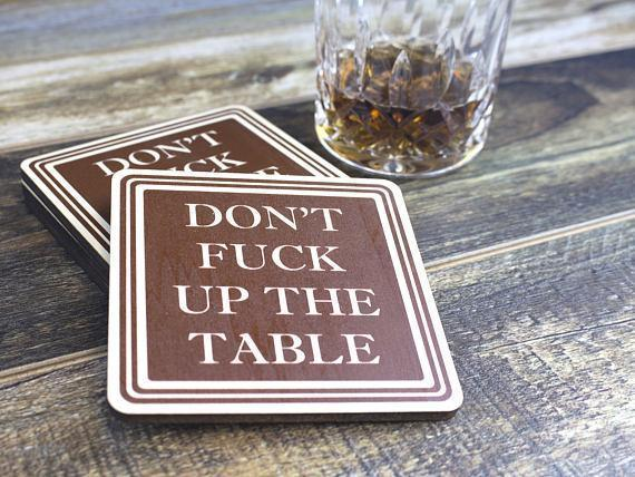 Image of Don't F**k Up The Table Coasters