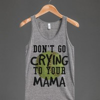 Don't go crying to your Mama Softball tank top t-shirt