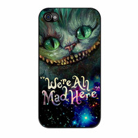 Cheshire Cat Alice In Wonderland Were All Mad Here iPhone 4 Case