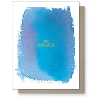 Be Brave Card