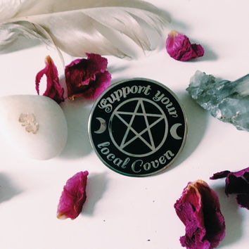 Support Your Local Coven Enamel Pin