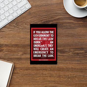 If You Allow the Government to Break The Law In An Emergency Standard Postcard