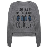 I LOVE ALL OF MY CHILDREN EQUALLY (BOOKS) PULLOVERS