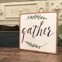 Gather Sign with Twigs