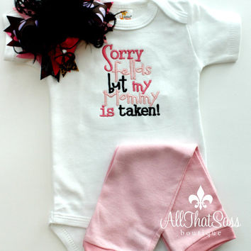 Baby Girls Boutique Outfit - Bodysuit, Legwarmers, and Over the Top Bow - Mommy's Taken - Baby Shower Gifts - Mom - Dad - Babies