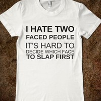 """""""WHICH TO SLAP FIRST"""" TEE"""