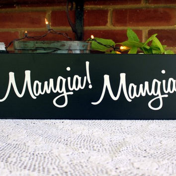 Wood Sign Mangia Mangia Italian Kitchen From Countryworkshop On