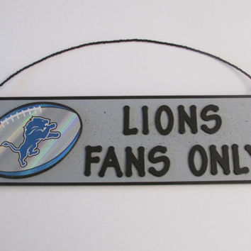 Detroit Lions Football Sign - LIONS FANS ONLY sign - Perfect for the Man Cave